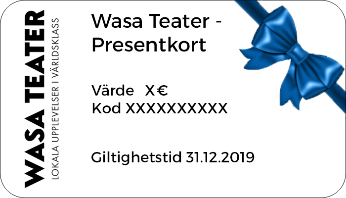 Wasa Teater - Gift Card - Open sum